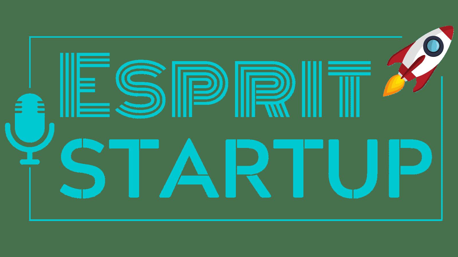 Podcast Esprit Startup